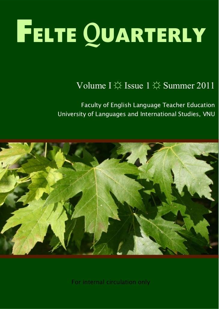 Felte quarterly   volume 1 - issue 1 - s.e