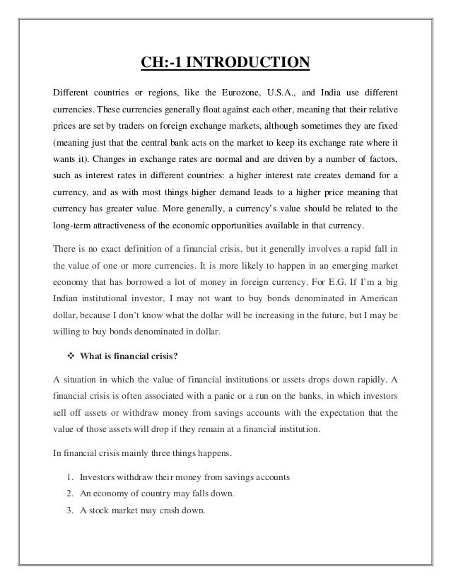 """To focus on the study of examine """"U.S. financial crisis and its impact on India affecting by macroeconomic factors."""""""