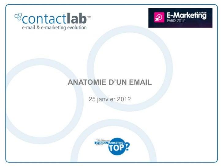 ANATOMIE D'UN EMAIL    25 janvier 2012