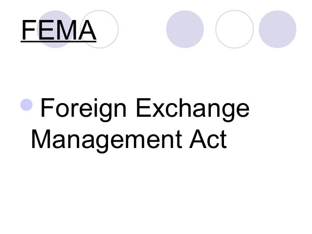 FEMA Foreign  Exchange Management Act