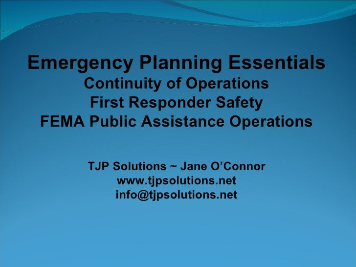 TJP Solutions - Jane O'Connor - FEMA Public Assistance - Emergency Planning Essentials - Continuity of Operations - Continuity of Government