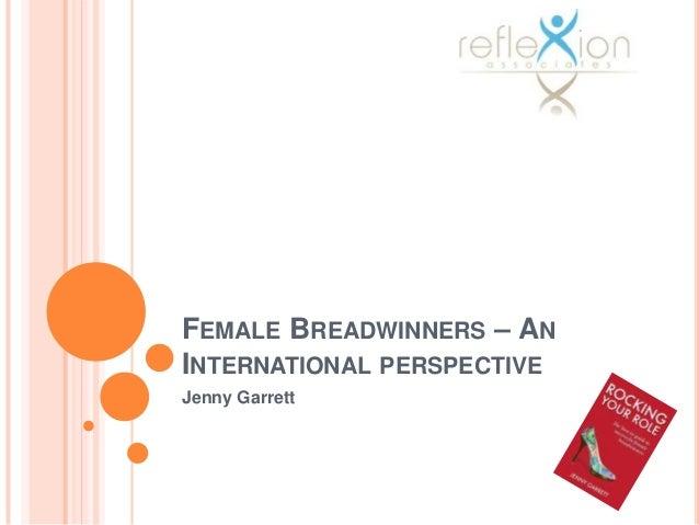 FEMALE BREADWINNERS – ANINTERNATIONAL PERSPECTIVEJenny Garrett