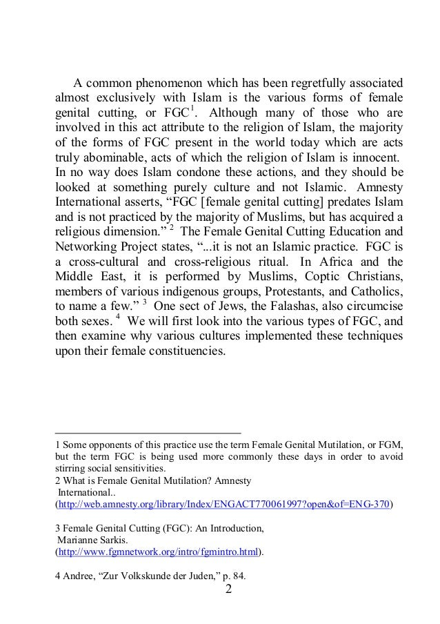 essay on female genital mutilation Free essay: female genital mutilation introduction: worldwide, an estimated 130 million girls and women have undergone female genital mutilation at least.