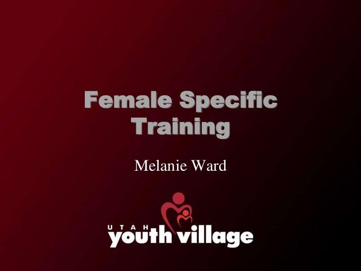 Female specific training