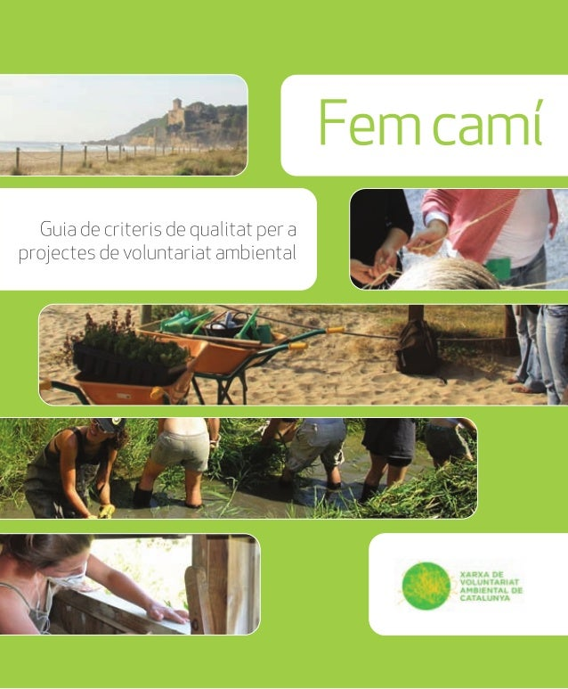 Fem camí   Guia de criters de qualitat per aprojectes de voluntariat ambiental