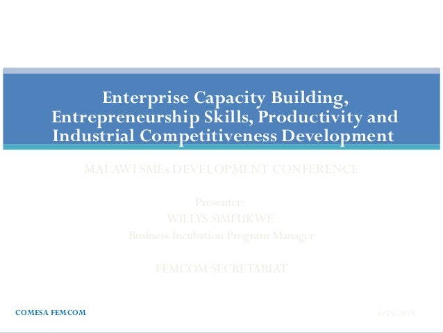 Willys Simfukwe -  Enterprise Capacity Building, Entrepreneurship Skills, Productivity and Industrial Competitiveness Development