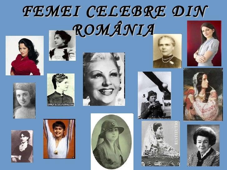 FEMEI CELEBRE DIN ROMÂNIA