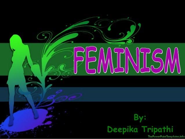 By: Deepika Tripathi