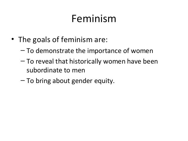 the significance of the feminist movement Definition of feminist in english  minimize the political significance of the biological  moral purpose by the language of the feminist movement.