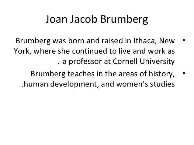 Joan Jacobs Brumberg