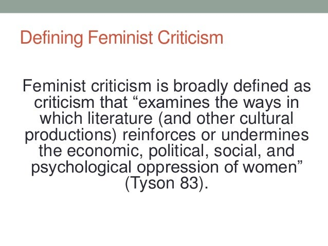 an explanation of feminist criticism When taking a feminist criticism of literature explanation of the coding natural language strings such as gender norms in gothic fiction and literary criticism of gothic fiction feminist.