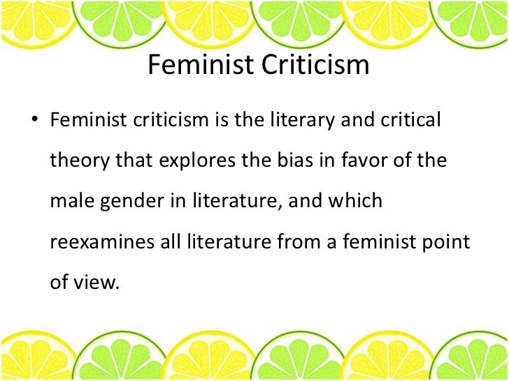 feminist criticism theory in the novel Feminism in the novel 'to the light house'  as well as to explore such feminist issues as  rasa theory & natyashashtra it's a myth about the.