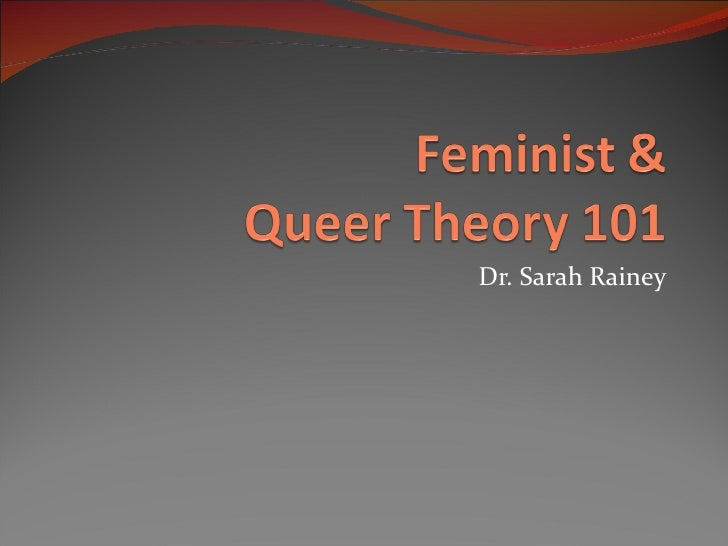 Feminist & queer theory 101