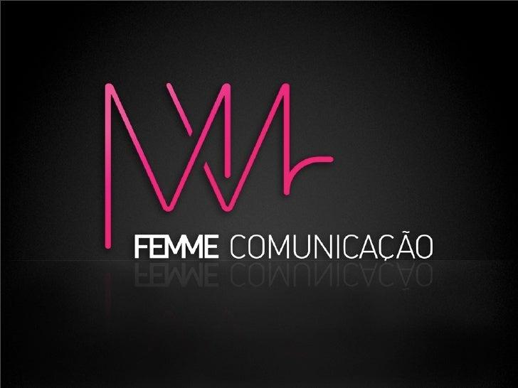 Femme Comunicação - agência especializada na comunicação com a mulher