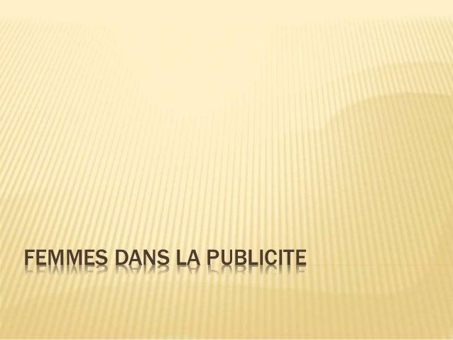 FEMMES DANS LA PUBLICITE