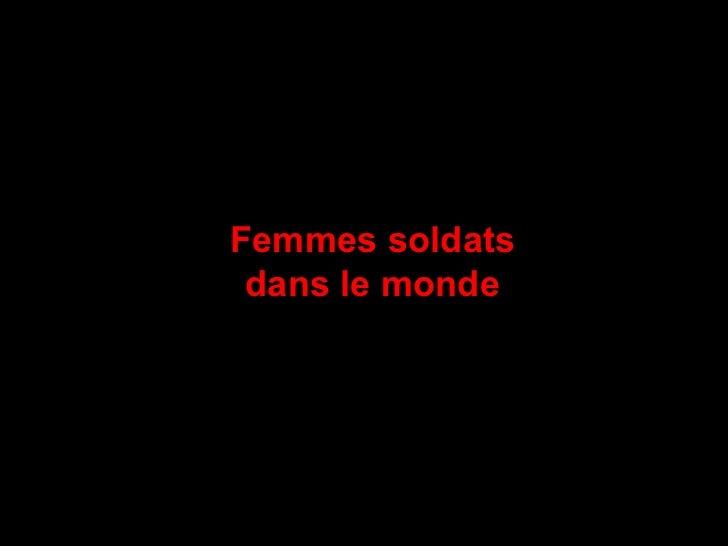 Femmes soldats dans_le_monde