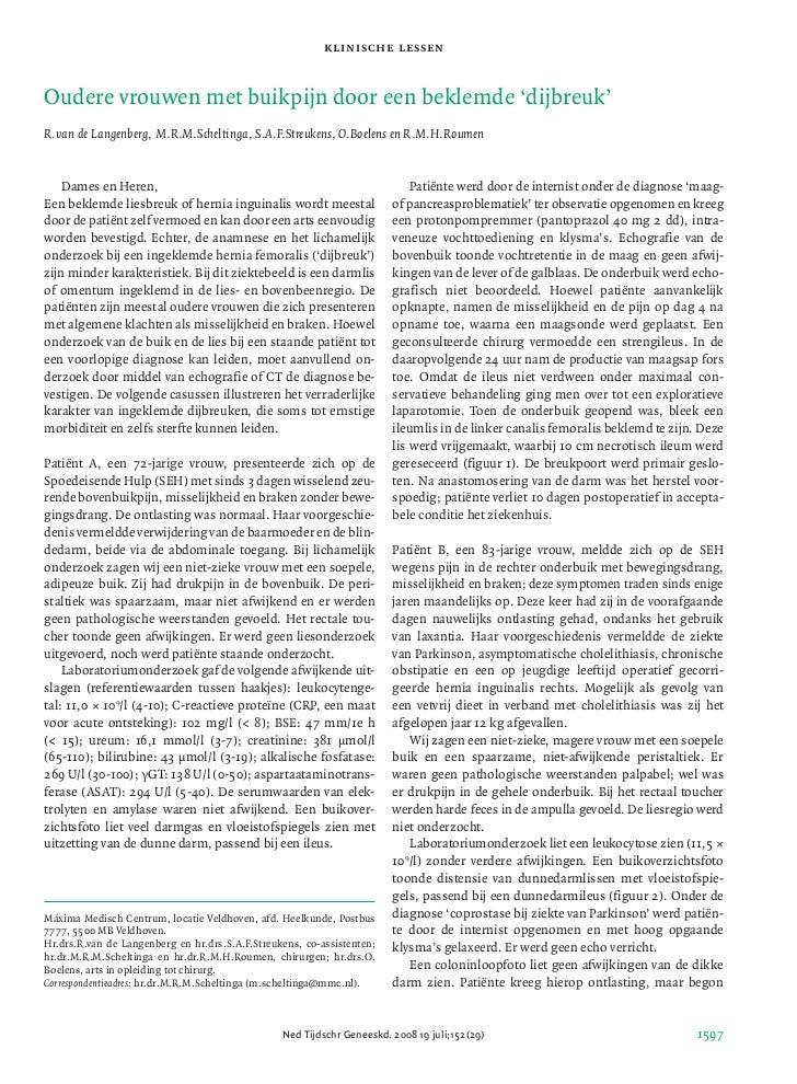 klinische lessenOudere vrouwen met buikpijn door een beklemde 'dijbreuk'R.van de Langenberg, M.R.M.Scheltinga, S.A.F.Streu...