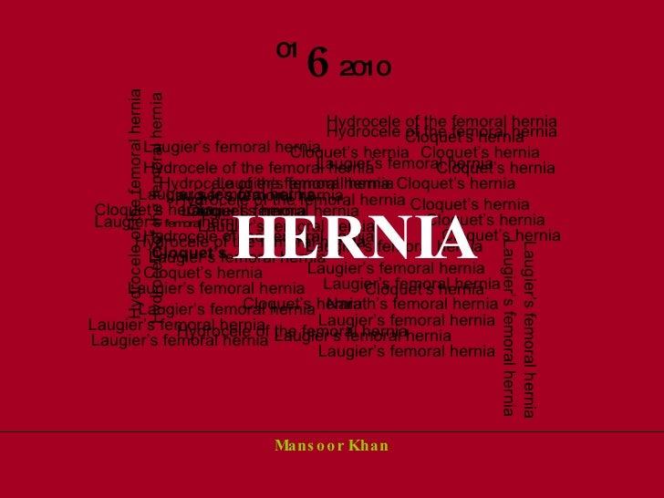 Laugier's femoral hernia Narath's femoral hernia Cloquet's hernia  Hydrocele of the femoral hernia Hydrocele of the femora...