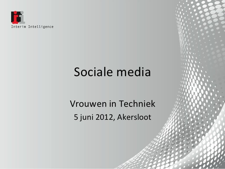 Sociale mediaVrouwen in Techniek5 juni 2012, Akersloot