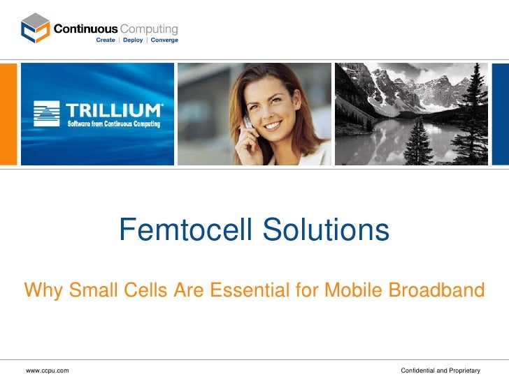 Femtocell Solutions Why Small Cells Are Essential for Mobile Broadband