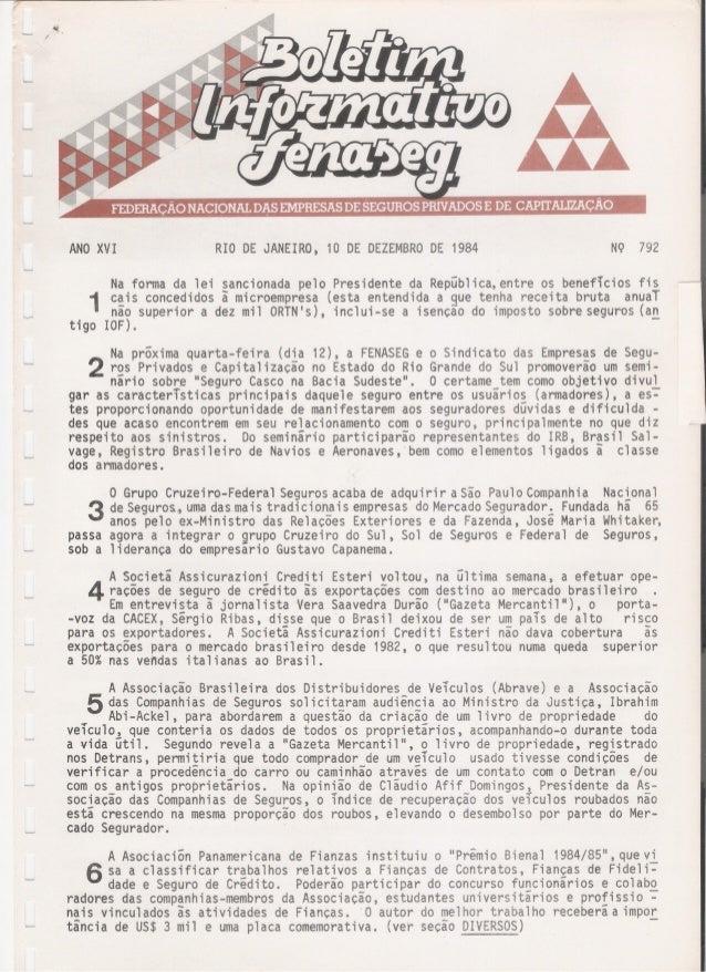 ANO XVI RIO DE JANEIRO,10 DE DEZEMBRO DE 1984 NQ 792 Na forma da lei sancionada pelo Presidente da Republica, entre os ben...