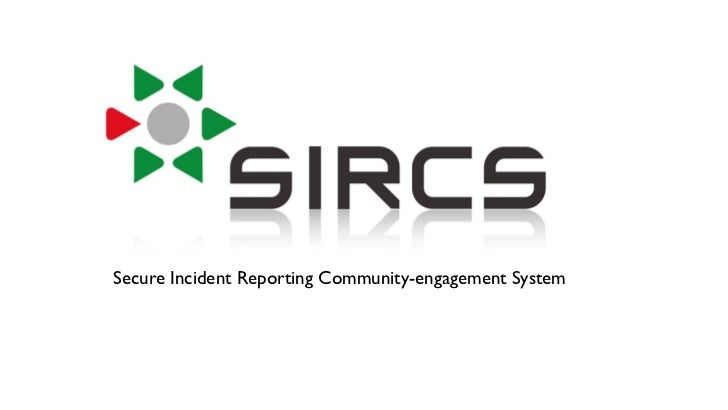 Secure Incident Reporting Community-engagement System