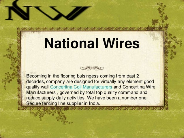 National Wires Becoming in the flooring buisingess coming from past 2 decades, company are designed for virtually any elem...