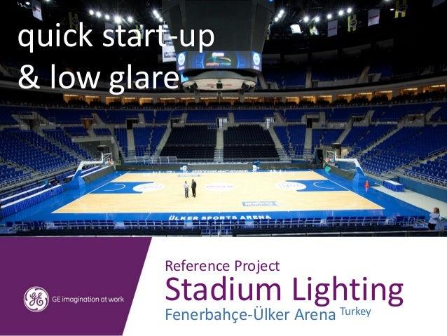 Fenerbahce Ülker Arena - Stadium lighting project with GE