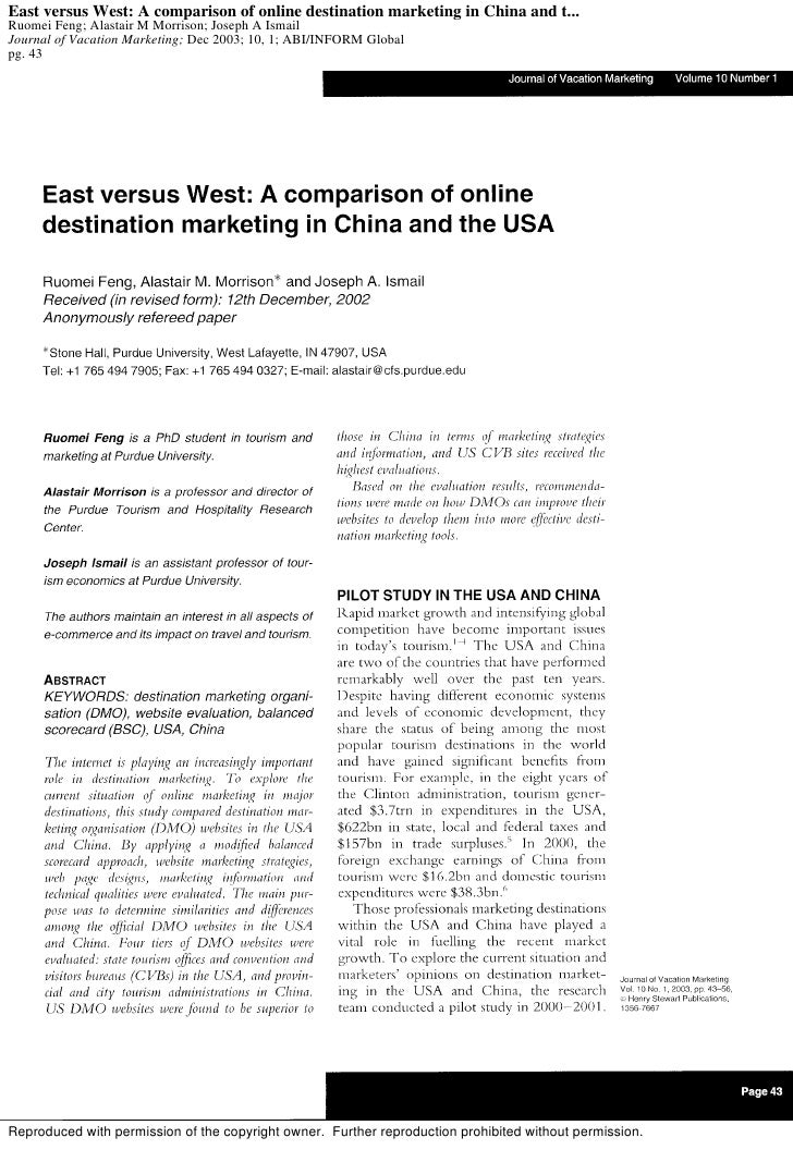 East versus West: A comparison of online destination marketing in China and t... Ruomei Feng; Alastair M Morrison; Joseph ...