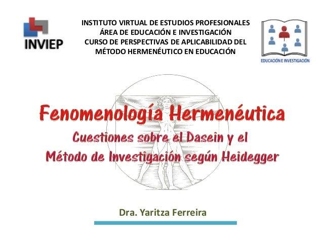 INSTITUTO VIRTUAL DE ESTUDIOS PROFESIONALES ÁREA DE EDUCACIÓN E INVESTIGACIÓN CURSO DE PERSPECTIVAS DE APLICABILIDAD DEL M...