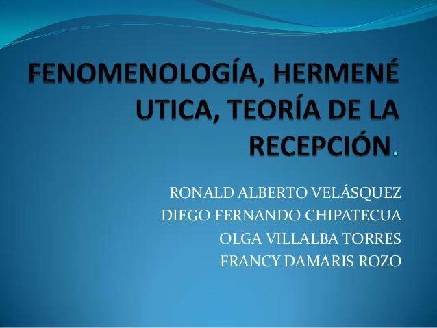 RONALD ALBERTO VELÁSQUEZDIEGO FERNANDO CHIPATECUAOLGA VILLALBA TORRESFRANCY DAMARIS ROZO