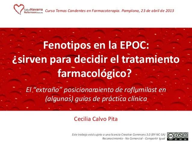 """Fenotipos en la EPOC: ¿sirven para decidir el tratamiento farmacológico?-  El """"extraño"""" posicionamiento de roflumilast en (algunas) guías de práctica clínica"""