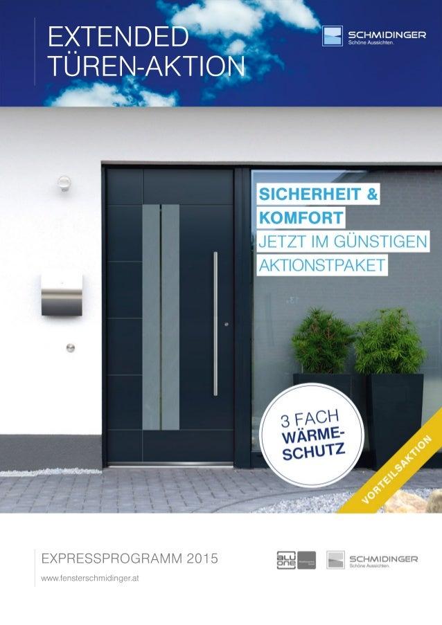 EXTENDED TÜREN-AKTION EXPRESSPROGRAMM2015 www.fensterschmidinger.at