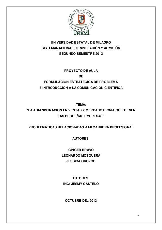 UNIVERSIDAD ESTATAL DE MILAGRO SISTEMANACIONAL DE NIVELACIÓN Y ADMISIÓN SEGUNDO SEMESTRE 2013  PROYECTO DE AULA DE FORMULA...