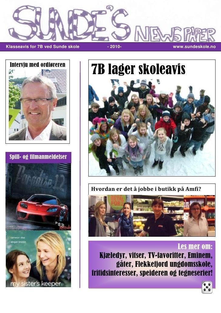 -254731-960815<br />   Klasseavis for 7B ved Sunde skole            - 2010-                                www.sundeskole....