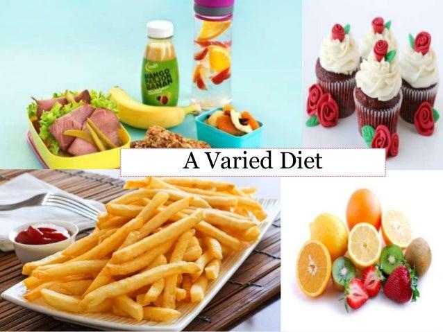 A Varied Diet