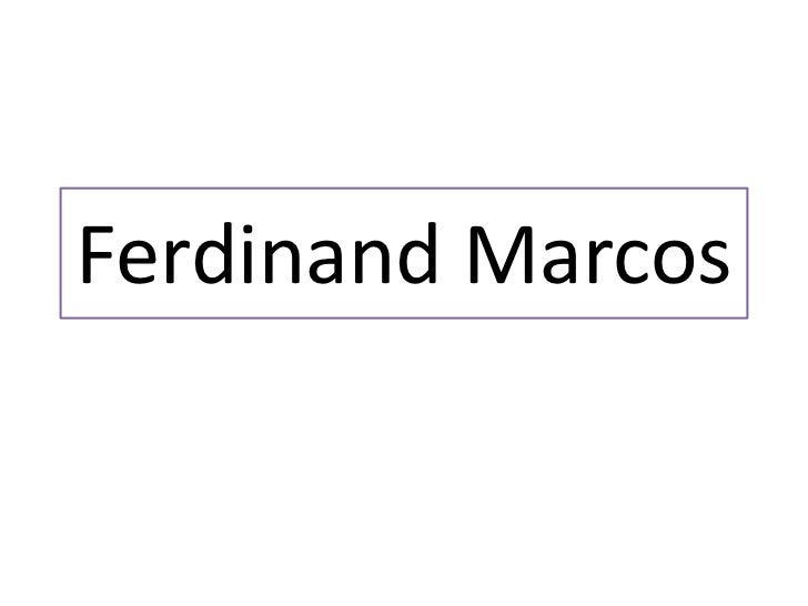 Ferdinand marcos by aldhen jay pacio