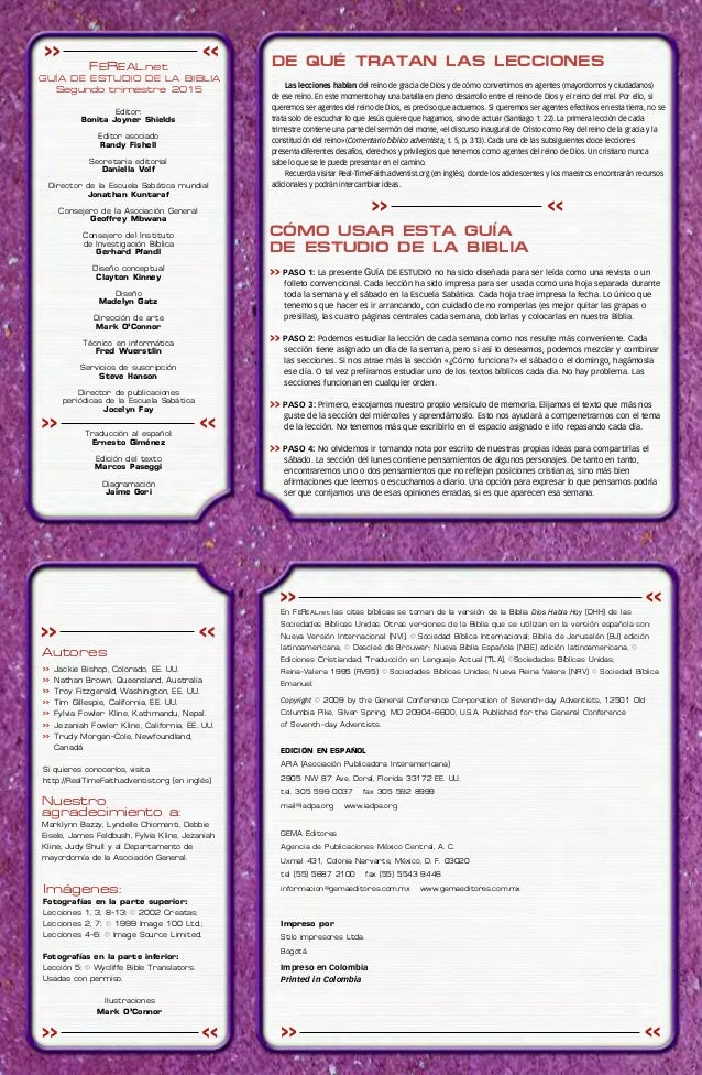 FEREAL.net GUÍA DE ESTUDIO DE LA BIBLIA Segundo trimestre 2015 Editor: Bonita Joyner Shields Editor asociado Randy Fishell...