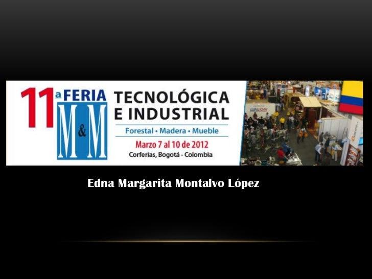 Edna Margarita Montalvo López