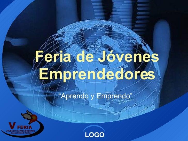 """Feria de Jóvenes Emprendedores """" Aprendo y Emprendo"""""""