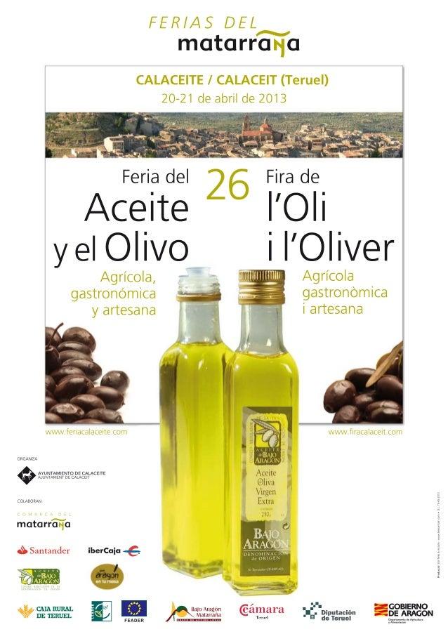 Claves para la internacionalización del aceite de oliva del Bajo Aragón, Feria del Aceite y el Olivo de Calaceite. Teruel. Viernes 19h.