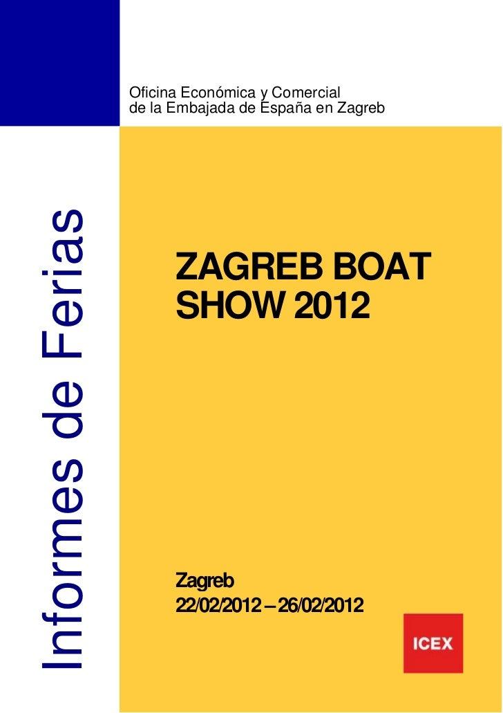 Oficina Económica y Comercial                     de la Embajada de España en ZagrebInformes de Ferias                    ...
