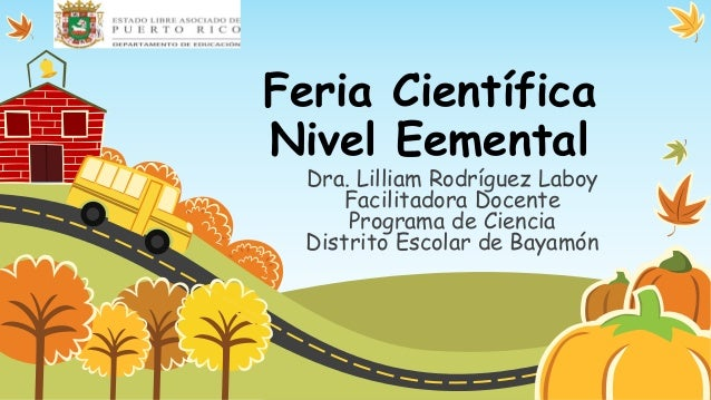 Feria científica elemental 4to  6to oct 4-2013