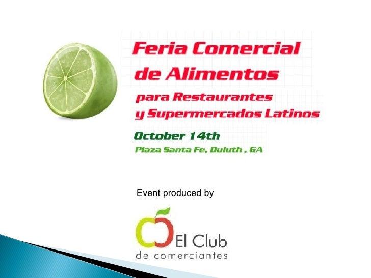 La Feria comercial de alimentos latinos