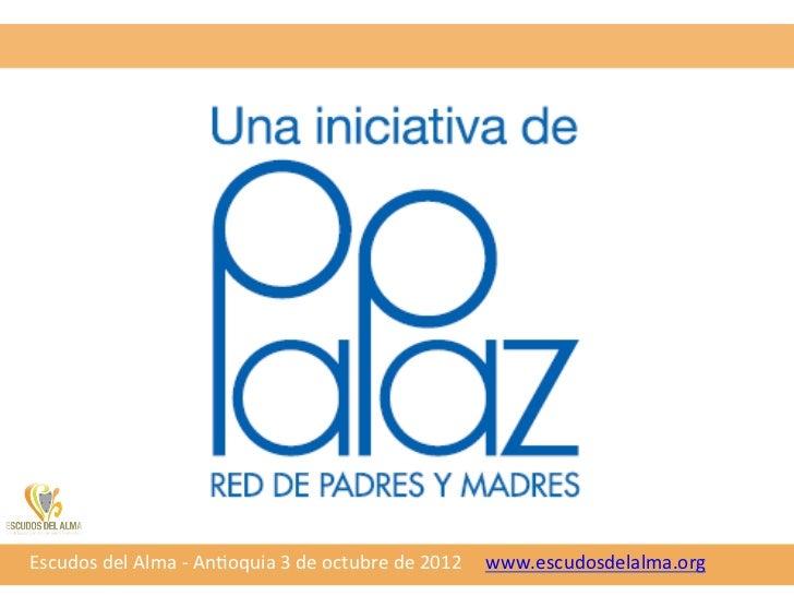 Escudos del Alma Antioquia. Feria Tematica: Convivencia y Cultura de Paz