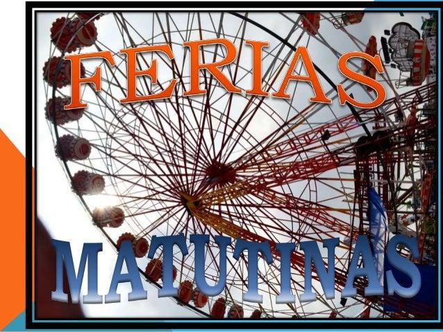 FERIAS MATUTINAS