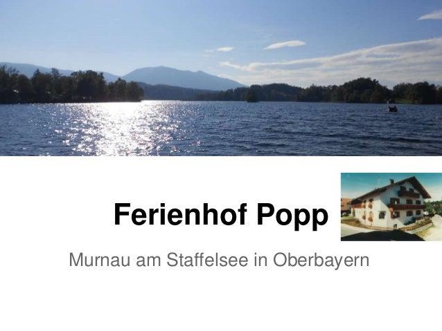 Ferienhof Popp Murnau am Staffelsee in Oberbayern