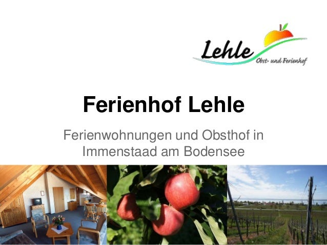 Ferienhof Lehle Ferienwohnungen und Obsthof in Immenstaad am Bodensee
