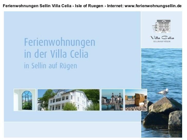Ferienwohnungen Sellin Villa Celia - Isle of Ruegen - Internet: www.ferienwohnungsellin.de