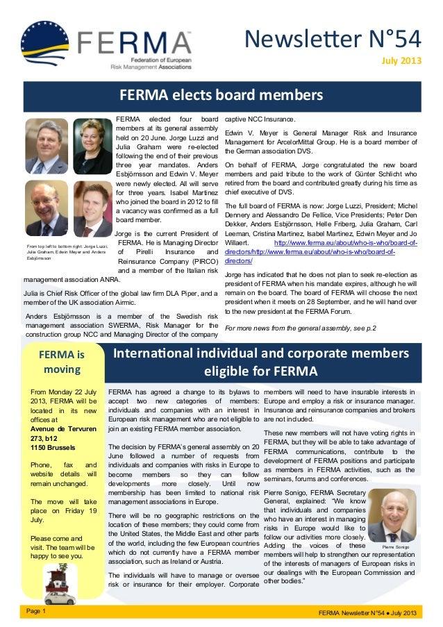 Newsletter N°54 July 2013 FERMA elects board members FERMA elected four board members at its general assembly held on 20 J...